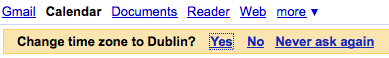 "Google Calendar asks: ""Change time zone to Dublin?"""